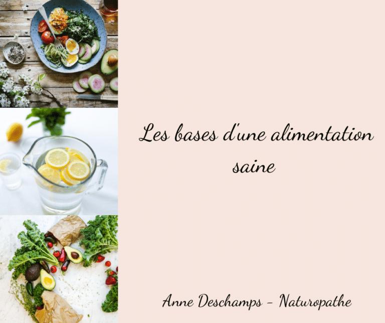 Read more about the article L'alimentation est l'un des piliers fondamentaux en Naturopathie.